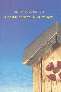Accès direct à la plage - Jean-PhilippeBlondel