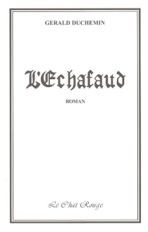 L'échafaud - GéraldDuchemin