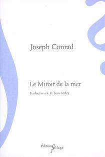 Le miroir de la mer : souvenirs et impressions - JosephConrad
