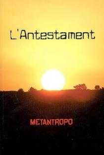 L'antestament - Metantropo