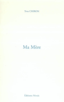 Ma mère : 29 novembre 1963 - YvesChiron
