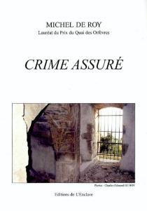 Crime assuré - Michel deRoy