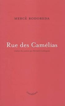 Rue des Camélias - MercèRodoreda