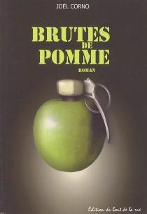 Brutes de pomme - JoëlCorno