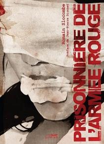 Prisonnière de l'Armée rouge - RomainSlocombe