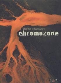 Chromozone - StéphaneBeauverger