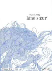 Ame soeur - YvanAméry