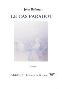 Le cas Paradot - JeanBrilman