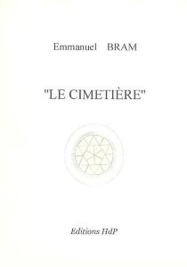 Le cimetière - EmmanuelBram