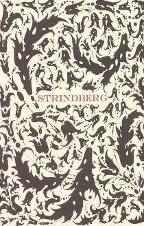 Le plaidoyer d'un fou : troisième et quatrième partie - AugustStrindberg