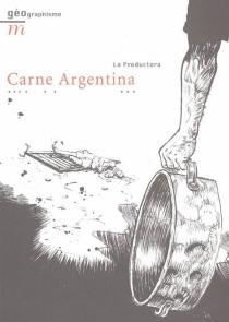 Carne argentina - LAPRODUCTORA