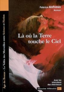 Là où la terre touche le ciel : la vallée des Merveilles entre science et fiction - FabriceAnfosso