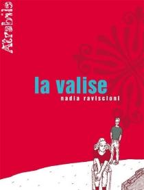 La valise - NadiaRaviscioni