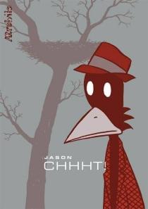 Chhht ! - Jason