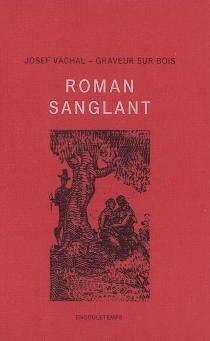 Roman sanglant - JosefVáchal