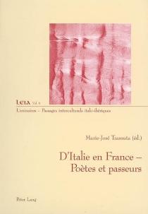 D'Italie en France : poètes et passeurs -