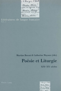 Poésie et liturgie : XIXe-XXe siècles -
