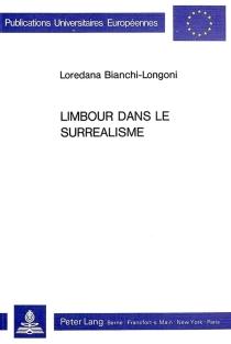Limbour dans le surréalisme - LoredanaBianchi-Longoni