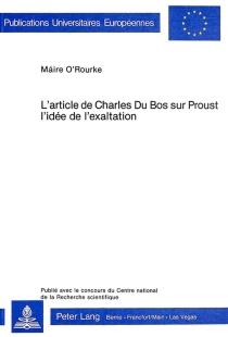 L'article de Charles Du Bos sur Proust : l'idée de l'exaltation - MaireO'Rourke