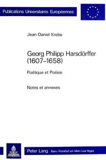 Georg Philipp Harsdorffer (1607-1658) : Poétique et poésie - Jean-DanielKrebs