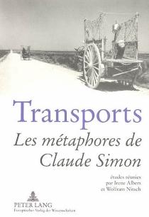 Transports : les métamorphoses de Claude Simon -