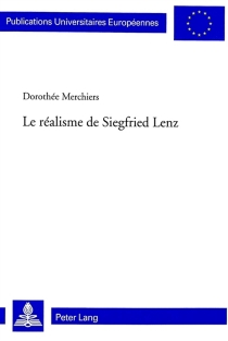 Le réalisme de Siegfried Lenz - DorothéeMerchiers