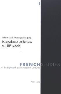 Journalisme et fiction au 18e siècle -