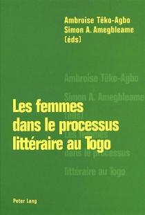 Les femmes dans le processus littéraire au Togo -
