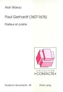 Paul Gerhardt (1607-1676) : pasteur et poète - AlainBideau