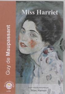 Miss Harriet - Guy deMaupassant