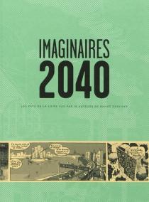 Imaginaires 2040 : les Pays de la Loire vus par dix auteurs de bande dessinée -