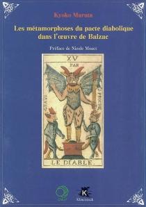Les métamorphoses du pacte diabolique dans l'oeuvre de Balzac - KyokoMurata
