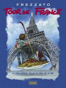 Tour de France : un dessinateur italien au pays de la BD - MassimilianoFrezzato