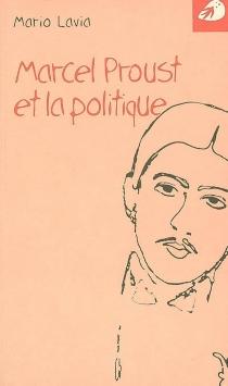 Marcel Proust et la politique - MarioLavia