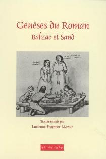 Genèses du roman : Balzac et Sand -