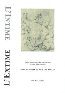 L'intime - l'extime : avec un inédit de Richard Millet -