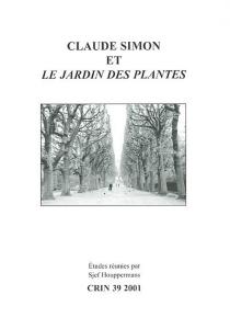 Claude Simon et Le jardin des plantes -
