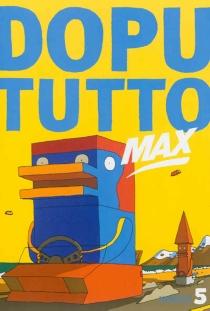 Dopututto max, n° 5 -