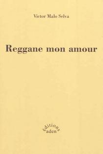 Reggane mon amour - VictorMalo Selva
