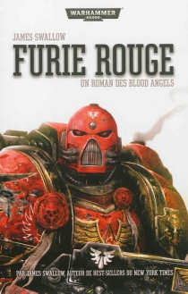 Furie rouge : Blood angels - James Swallow