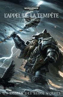 L'appel de la tempête : un roman des Space Wolves - ChrisWraight