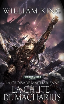 La croisade Macharienne - William King