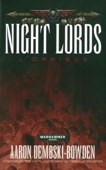 Night Lords : l'omnibus - AaronDembski-Bowden