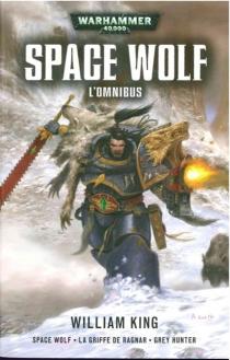 Space Wolf : l'omnibus - WilliamKing