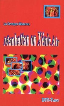 Manhattan on Xénie Air - Diti Tway