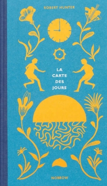 La carte des jours - Robert Hunter