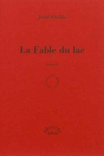 La fable du lac - DalalKhalifa