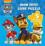 La Pat' Patrouille : mon petit livre puzzle - Nickelodeon productions