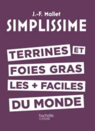 Terrines et foies gras les + faciles du monde