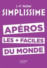 Apéros les plus faciles du monde - Jean-FrançoisMallet
